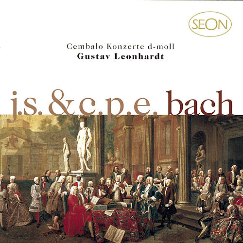 J.S. Bach: Harpsichord Concerto No. 1 in D Minor, BWV 1052 - C.P.E. Bach: Harpsichord Concerto in D Minor, Wq. 23 by Gustav Leonhardt
