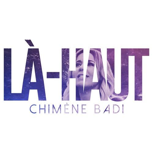 Là-haut de Chimène Badi