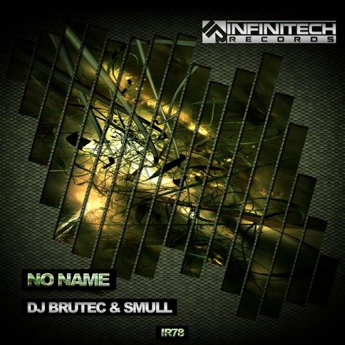 No Name by DJ Brutec