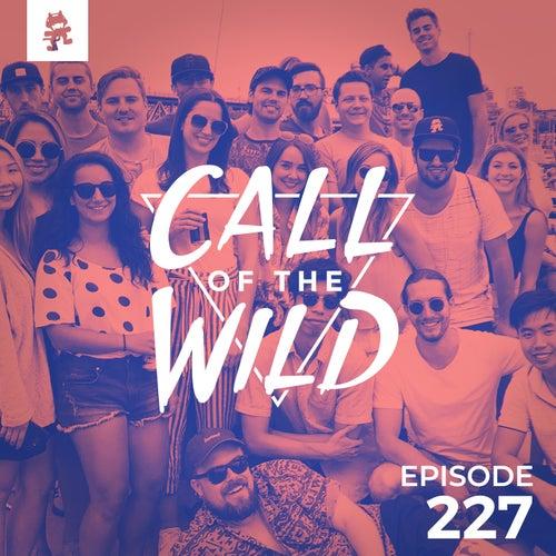 227 - Monstercat: Call of the Wild (Staff Picks 2018) by Monstercat