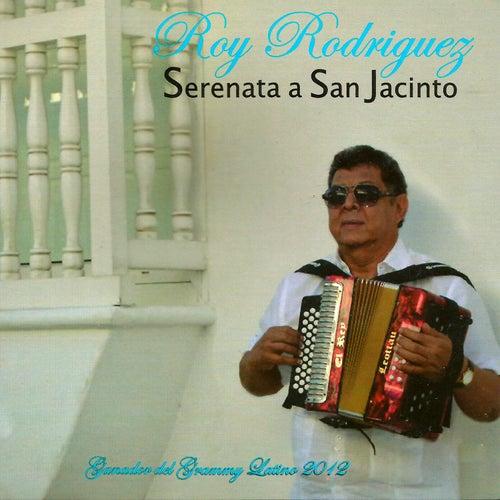 Serenata a San Jacinto by Roy Rodriguez