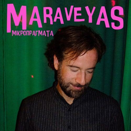 Mikropragmata by Maraveyas Ilegàl - Kostis Maraveyas (Κωστής Μαραβέγιας)