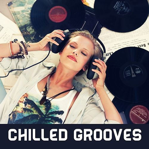 Chilled Grooves de Various Artists