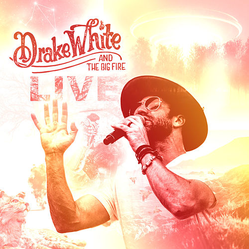 Drake White and the Big Fire (Live) by Drake White
