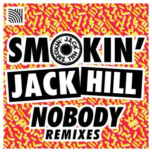 Nobody by Smokin' Jack Hill