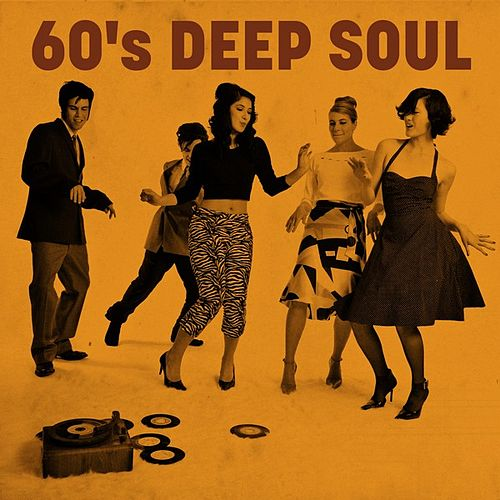 60's Deep Soul by Various Artists
