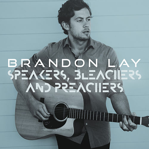 Speakers, Bleachers And Preachers by Brandon Lay