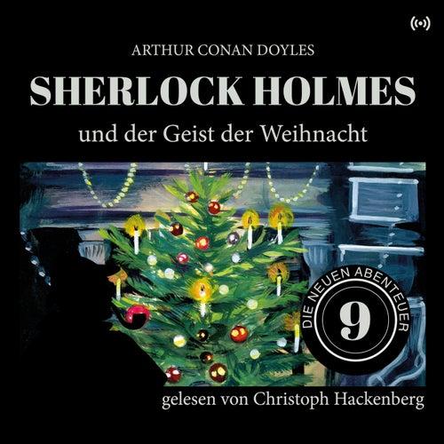 Sherlock Holmes und der Geist der Weihnacht (Die neuen Abenteuer) von Arthur Conan Doyle Sherlock Holmes