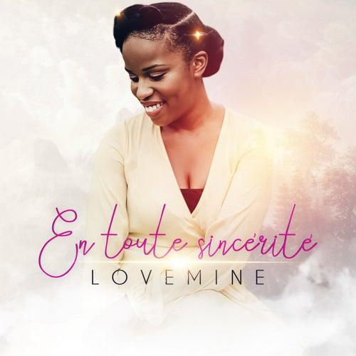En toute sincérité by Lovemine