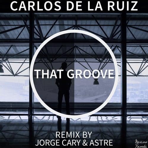 That Groove EP von Carlos De la Ruiz