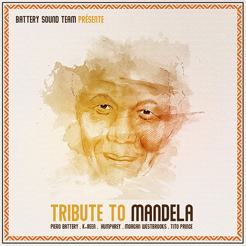 Tribute to Madiba by Piero Battery