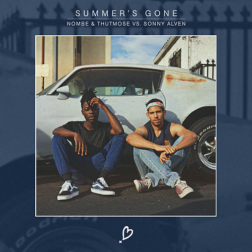 Summer's Gone (NoMBe & Thutmose vs. Sonny Alven) by NoMBe