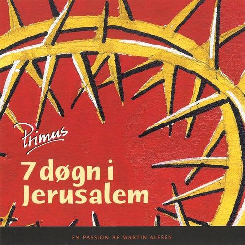 7 døgn i Jerusalem de Primus