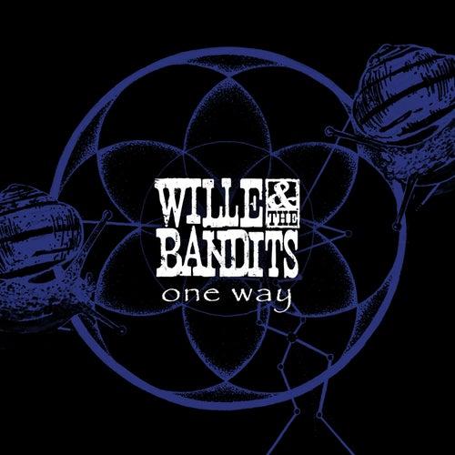 One Way von Wille and the Bandits