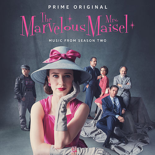 The Marvelous Mrs. Maisel: Season 2 (Music From The Prime Original Series) de Various Artists