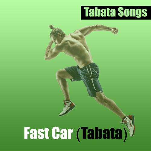 Fast Car (Tabata) de Tabata Songs