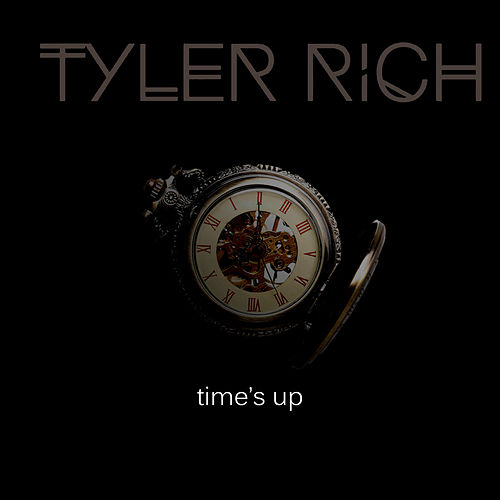 Time's Up by Tyler Rich