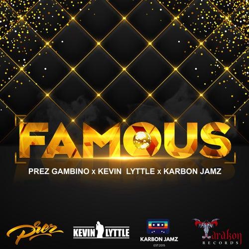Famous by Prez Gambino