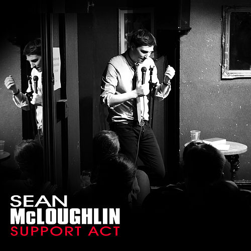 Support Act by Sean McLoughlin