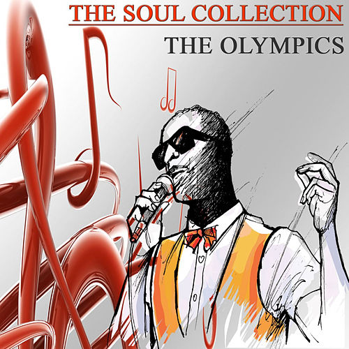 The Soul Collection (Original Recordings), Vol. 4 by The Olympics