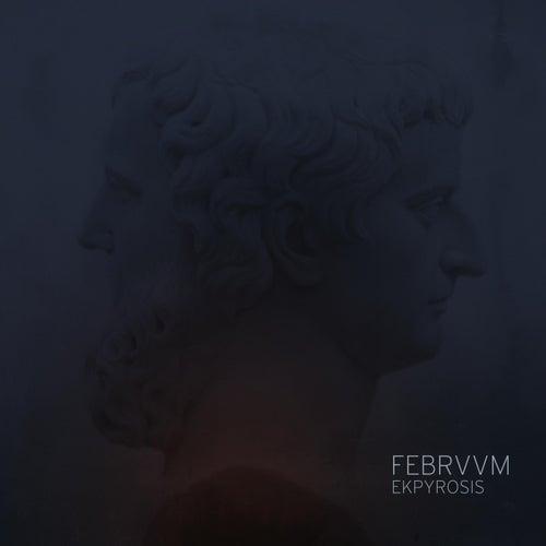 Ekpyrosis by Februum