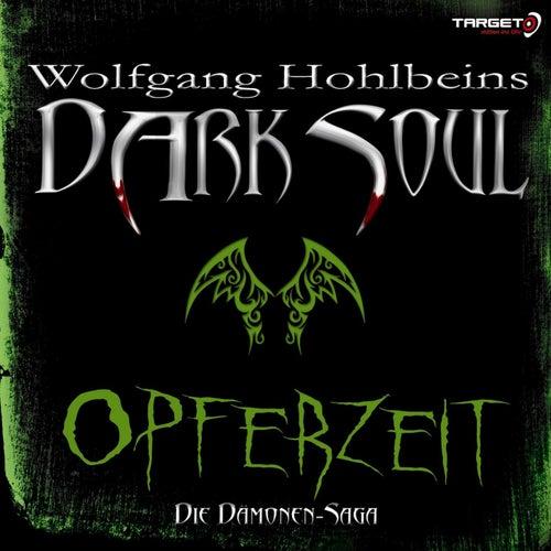 Wolfgang Hohlbeins Dark Soul 1: Opferzeit von Wolfgang Hohlbein