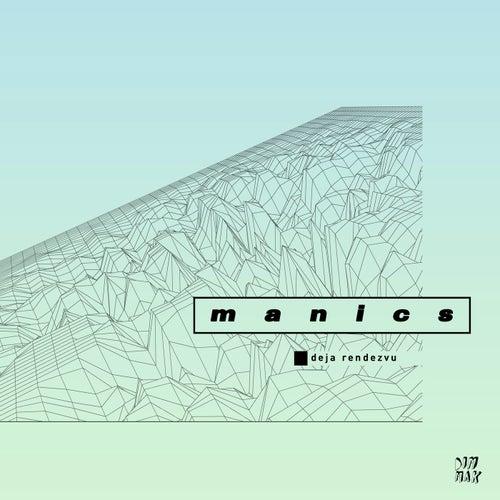 Deja Rendezvu by Manics