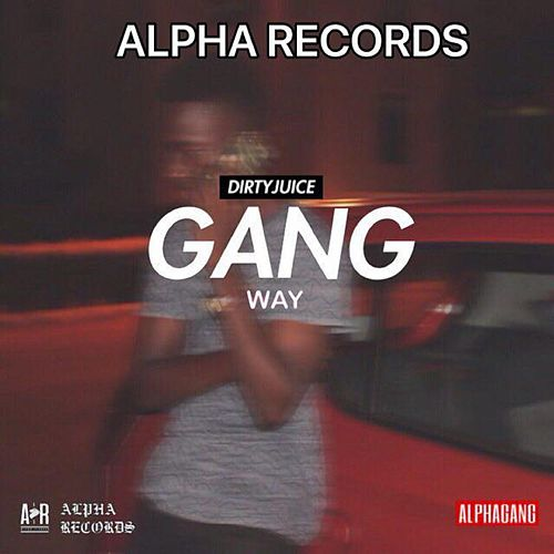 Gang Way by Alpha Records