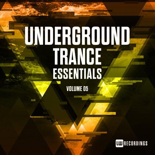Underground Trance Essentials, Vol. 05 - EP van Various Artists