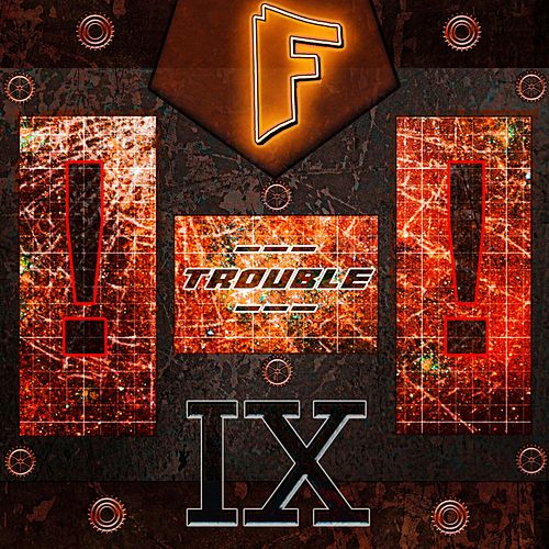 Trouble in Sector 9 (Instrumental) by Foxarocious