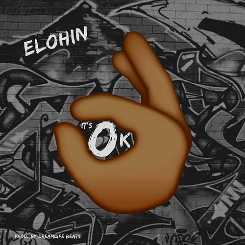It's Ok de Elohin