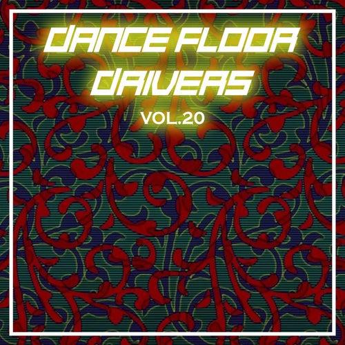 Dance Floor Drivers Vol, 20 by Various Artists