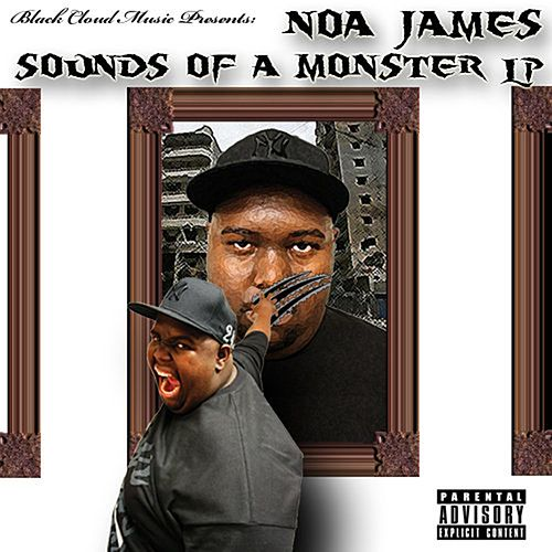 Sounds of a Monster by Noa James