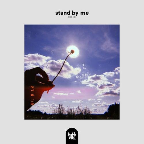 stand by me de Oilix