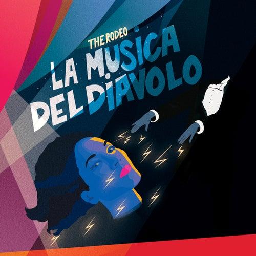 La Musica Del Diavolo von Rodeo