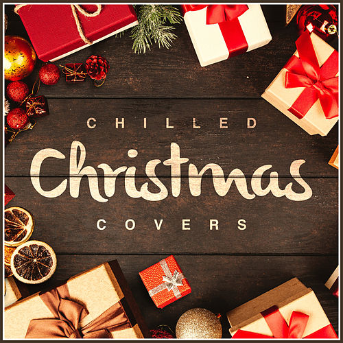 Chilled Christmas Covers de L'orchestra Cinematique