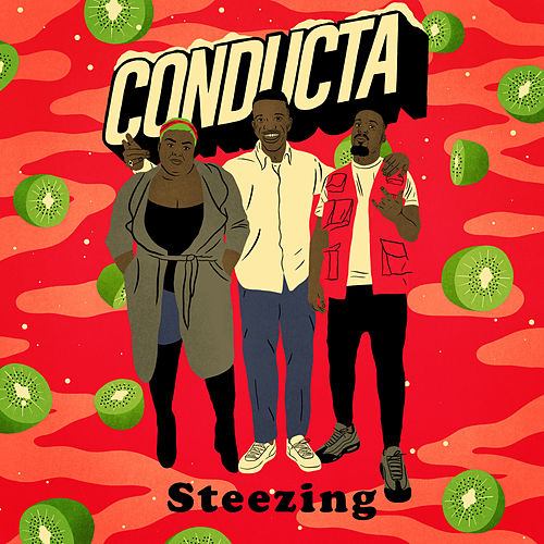 Steezing by Conducta
