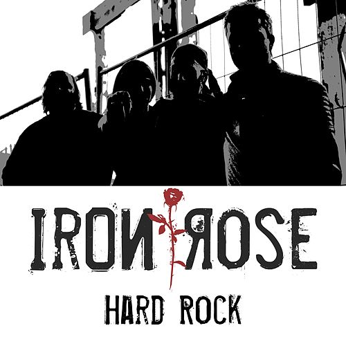 Hard Rock by Iron Rose