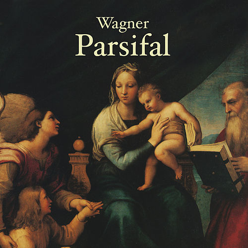 Wagner, Richard: Parsifal de Richard Wagner