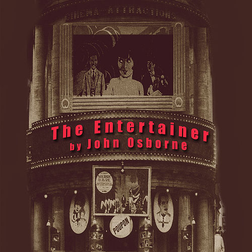 The Entertainer (soundtrack) Starring Sir Lawrence Olivier by Joan Osborne