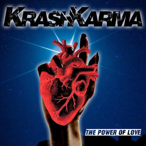 The Power of Love de Krashkarma