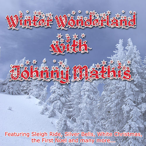 Winter Wonderland with Johnny Mathis by Johnny Mathis