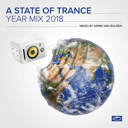 A State Of Trance Year Mix 2018 (Mixed by Armin van Buuren) by Various Artists