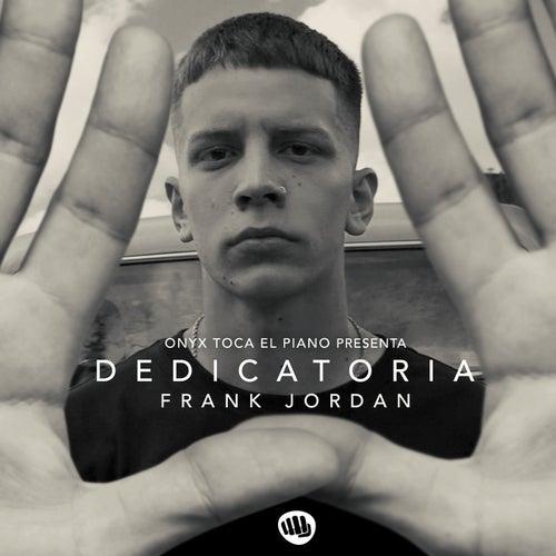 Dedicatoria de Frank Jordan