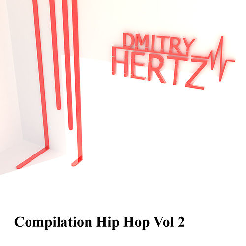 Compilation Hip Hop, Vol. 2 - EP de Dmitry Hertz