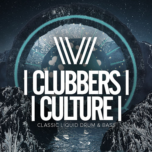 Clubbers Culture: Classic Liquid Drum & Bass - EP de Various Artists