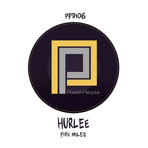 Five Miles by Hurlee