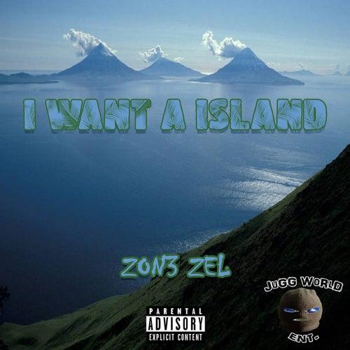 I want a island de Zon3 Zel