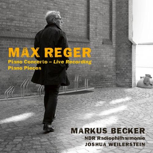 Reger: Piano Concerto & Solo works von Markus Becker