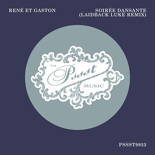Soiree Dansante (Laidback Luke Remix) by René et Gaston